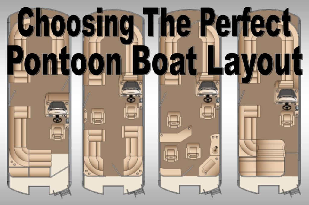 The Best Pontoon Boat Layout