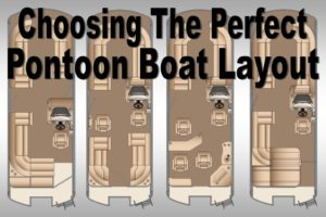 Best Pontoon Boat Layout