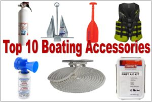 Top 10 Boating Accessories